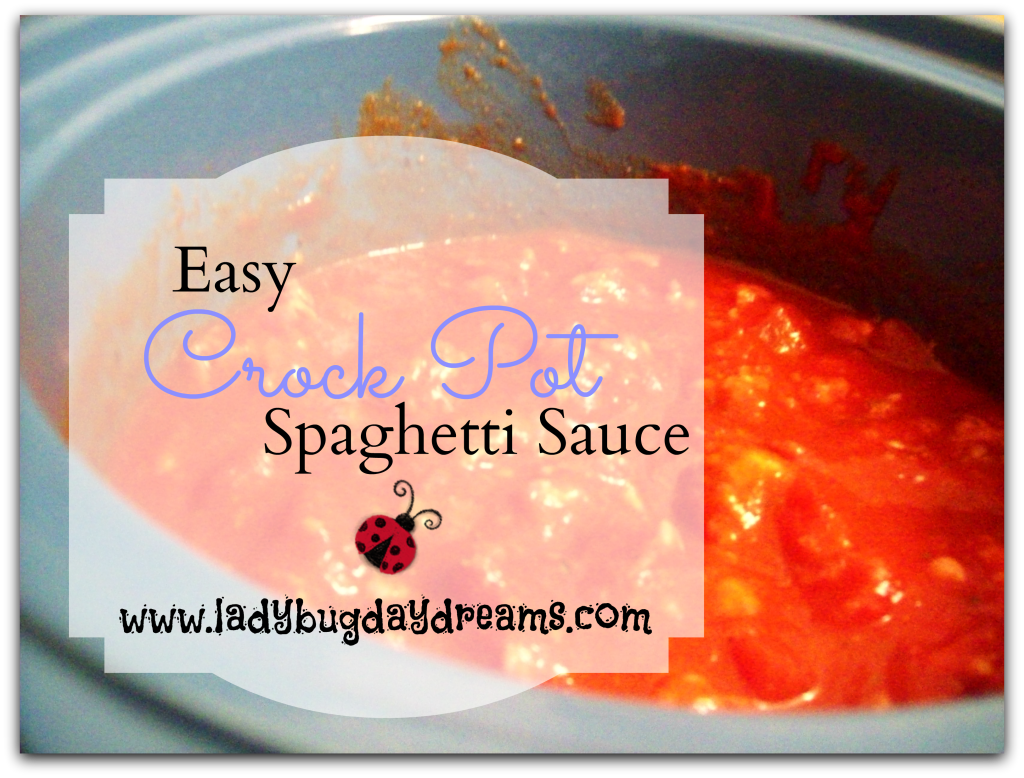 easy crock pot spaghetti sauce | Ladybug Daydreams