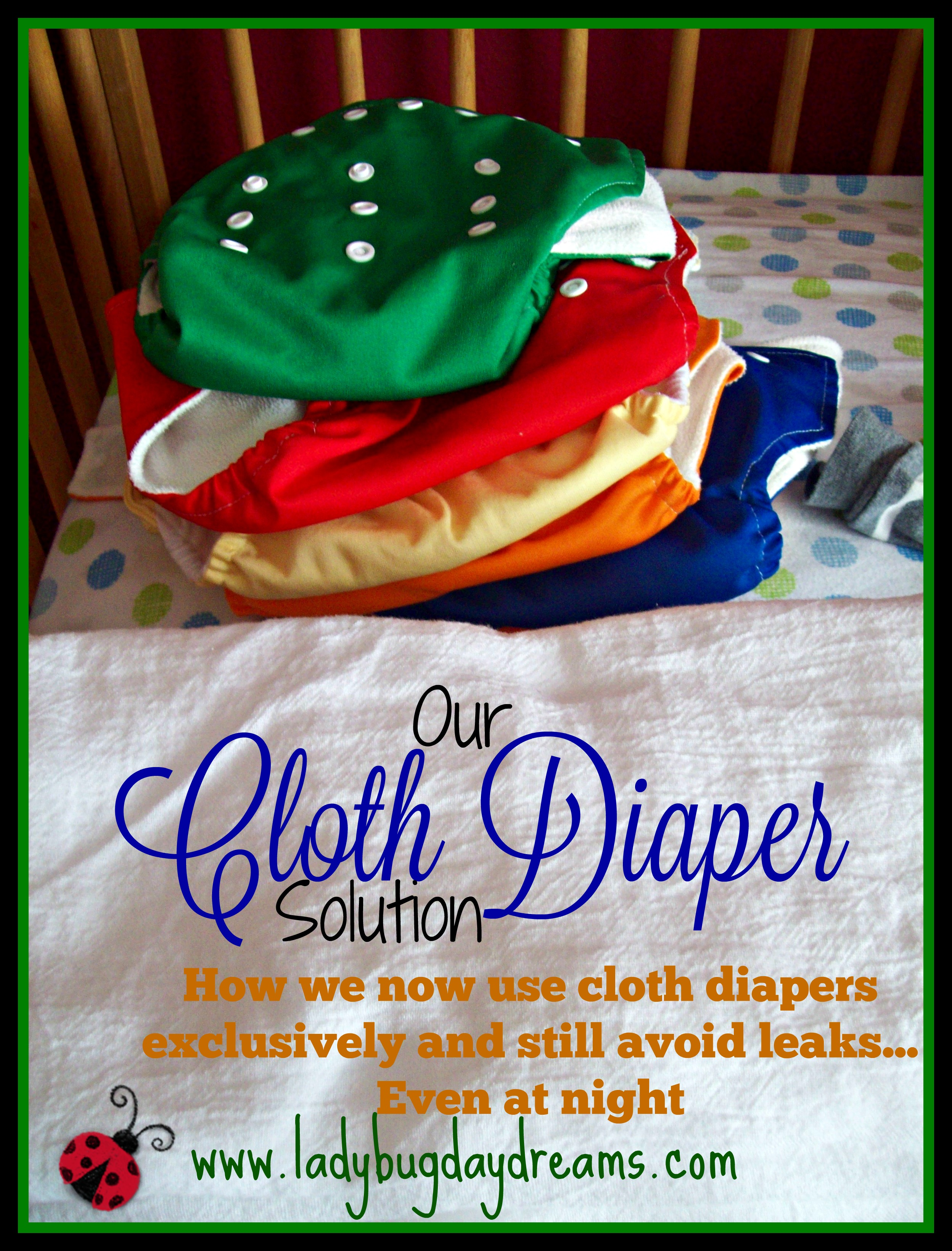 Our Cloth Diaper Solution